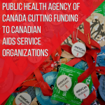 public-health-agency-of-canada-cutting-funding-to-canadian-aids-service-organizations