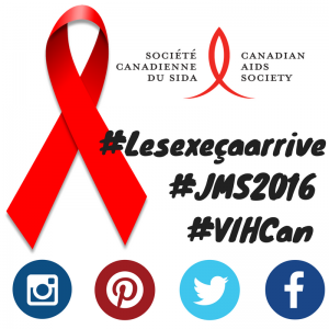 Use the hastags #lesexeçaarrive, #JMS2016, and #VIHCan in French
