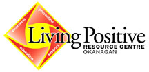 Living Positive Resource Centre, Okanagan